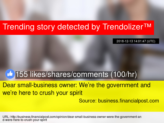 Were From Government And Were Here To >> Dear Small Business Owner We Re The Government And We Re Here To