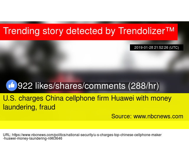 U S  charges China cellphone firm Huawei with money laundering, fraud