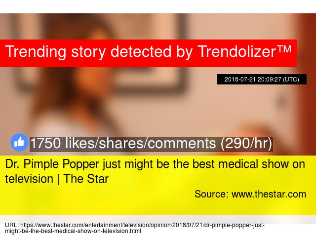 Dr  Pimple Popper just might be the best medical show on
