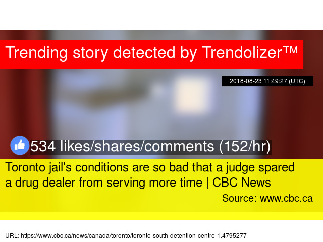 232e145847fd4 Toronto jail  x27 s conditions are so bad that a judge spared a drug dealer  from serving more time